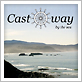 Castaway By The Sea, Port Orford