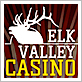 Elk Valley Casino