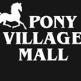 Pony Village Mall
