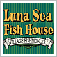 Luna Sea Fish House