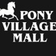 Pony Village Mall